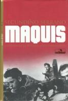 Maquis. Historia de la guerrilla antifranquista