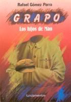 GRAPO: Los hijos de Mao