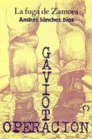 Operación Gaviota. La fuga de Zamora