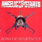 Angelic Upstarts. Sons of Spartacus