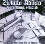 Zírkulo Adikto. El alcohol nos da la fuerza