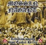 Mossin Nagant. Redskins sounds from Euskal Herria